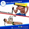 TRX vs Resistance Band ต่างกันอย่างไร?