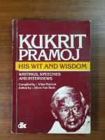 M.R. KUKRIT PRAMOJ : HIS WIT AND WISDOM