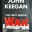 THE FIRST WORLD WAR / JOHN KEEGAN thumbnail 1