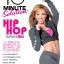 10 Minute Solution: Hip Hop Dance Mix แดนซ์แบบฮิปฮอปง่ายๆ ไร้ไขมันได้ใน 10 นาที thumbnail 1