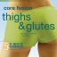 Exhale Core Fusion Thighs & Glutes thumbnail 1