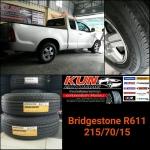 Bridgstone R611 > 215/70/15 จัดใส่ Vigo