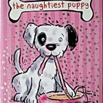 The Naughtiest Puppy
