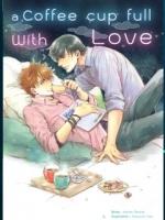 A coffee cup full with Love Story + Mini + โปสการ์ด + ที่คั่น: Kanan Sarasa
