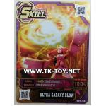 การ์ดทอง HERO OF ROBOTS SKILL CARD ULTRA GALAXY BLOW