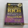 ใช้บัตรเครดิตให้รวย (Guide to Becoming Rich without Cutting Up Your Credit Cards) Robert T. Kiyosaki & Sharon L. Lechter, C.P.A. เขียน มัทยา ดีจริงจริง แปล***สินค้าหมด***