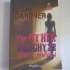 ลูกสาว...คนที่สอง (The OTHER DAUGHTER) Lisa Gardner เขียน กัญชลิกา แปล***สินค้าหมด***