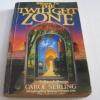 กลับสู่แดนสนธยา (Return to the Twilight Zone) Carol Serling เขียน ปรัชญา วลัญช์ แปล***สินค้าหมด***