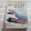 Why do kids do that ? เตรียมก่อนโต พิมพ์ครั้งที่ 2 ดร.ริชาร์ด ซี วูล์ฟสัน เขียน สมพร พึ่งอุดม แปล