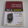 บริหารเจ้านายให้ได้ใน 1 สัปดาห์ (Managing Your Boss In A Week) Sandi Mann เขียน อนุพงศ์ ธรณินทร์ แปล***สินค้าหมด***
