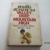 ศรรักสวนทาง (Valley Deep Mountain High) แอนน์ แมเธอร์ เขียน สุธัชริน แปล***สินค้าหมด***