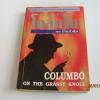 ยอดนักสืบโคลัมโบ ตอน ฆ่าแล้วคุ้ม (Columbo on the grassy knoll) William Harrington เขียน วรรธนา วงษ์ฉัตร แปล***สินค้าหมด***