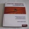 การจัดการเชิงยุทธศาสตร์สำหรับ CEO (Strategic Management) พิมพ์ครั้งที่ 9 รองศาสตราจารย์ บุญเกียรติ ชีวะตระกูลกิจ เขียน***สินค้าหมด***