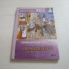 ดอน กีโฆเต อัศวินแห่งลามันชา (Don Quixote) Miguel De Cervantes Saavedra เขียน (พร้อมซีดีในเล่ม)***สินค้าหมด***