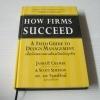 เมื่อนักออกแบบต้องเป็นนักธุรกิจ (How Firms Succeed : A Field Guide to Design Management) James P. Cramer & Scott Simpson เขียน ดร.พร วิรุฬห์รักษ์ แปล***สินค้าหมด***
