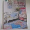 Easy Soft Furnishing งานผ้าแบบง่าย ๆ สำหรับใช้ตกแต่งบ้าน โดย Quilt's Hut Studio***สินค้าหมด***