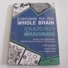 เกมปริศนาพัฒนาสมอง (Exercise for the Whole Brain) Allen D. Bragdon & Leonard Fellows เขียน กิตติกานต์ อิศระ เรียบเรียง***สินค้าหมด***