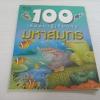 100 เรื่องน่ารู้เกี่ยวกับมหาสมุทร พิมพ์ครั้งที่ 6 แคลร์ โอลิเวอร์ เรื่อง ชวธีร์ รัตนดิลก ณ ภูเก็ต แปล
