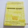 Banana Story มองชีวิตเป็นเรื่องกล้วย ๆ วาสนา เสตะจันทน์ เขียน***สินค้าหมด***