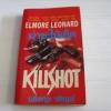 ฆ่าซะให้เข็ด (Killshot) Elmore Leonard เขียน ปรัชญา วลัญช์ แปล***สินค้าหมด***