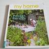 my home ฉบับที่ 69 กุมภาพันธ์ 2559 Pocket Garden ไอเดียสวนไซส์ S