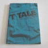 T-TALE Every T-Shirt has its story น้อยแก่น กำปั่นทอง เขียน***สินค้าหมด***