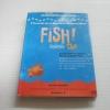 ฟิช ! (Fish ! A Remarkable Way to Boots Morale and Improve Results) พิมพ์ครั้งที่ 5 สตีเฟน ซี ลันเดน, แฮร์รี พอลและจอห์น คริสเตนเซ่น เขียน จิระนันท์ พิตรปรีชา แปล***สินค้าหมด***