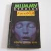 รวมเรื่องสยองของอียิปต์ ชุด คำสาปมัมมี่ (Mummy Stories) ธวัชชัย บุนนาค แปล***สินค้าหมด***