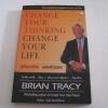 เปลี่ยนวิธีคิด...พลิกชีวิตคุณ (Change Your Thinking Change Your Life) พิมพ์ครั้งที่ 7 Brian Tracy เขียน นลินพรรณ ไวสืบข่าว เรียบเรียง***สินค้าหมด***