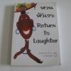 หวนหัวเราะ (Return to Laughter) เอเลนอร์ สมิธ โบเว่น เขียน ยศ สันตสมบัติ แปล***สินค้าหมด***