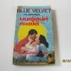 มนต์เสน่ห์ทะเลใต้ (Blue Velvet) Iris Johansen เขียน กัณหา แก้วไทย แปล***สินค้าหมด***