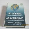 ใครว่าโลกกลม (The World is Flat) ฉบับปรับปรุงและเพิ่มเติมเนื้อหา Thomas L. Friedman เขียน รอฮีม ปรามาท แปล ***สินค้าหมด***