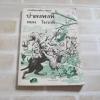 ป่าดงพงพี ตอน โมวกลี (The Jungle Book) Rudyard Kipling เขียน หม่อมเจ้าพรพิมลพรรณ รัชนี แปล***สินค้าหมด***