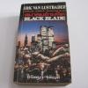 สมาคมอำมหิต (Black Blade) Eric Van Lustbader เขียน ปรัชญา วลัญช์ แปล***สินค้าหมด***