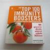 100 สุดยอดอาหารกระตุ้นพลังภูมิคุ้มกัน (The Top 100 Immunity Boosters) Charlotte Haigh เขียน กุลธิดา มงคลศิริเกียรติ แปล