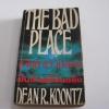 ฝันร้ายที่เป็นจริง (The Bad Place) Dean R. Koontz เขียน สุวิทย์ ขาวปลอด แปล***สินค้าหมด***