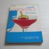 Cool Cocktails ค็อกเทลคูล พิมพ์ครั้งที่ 2 โดย กองบรรณาธิการสำนักพิมพ์แสงแดด