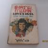 สงครามกามเทพ (Love's Duel) คาโรล มอร์ติเมอร์ เขียน สุธัชริน แปล***สินค้าหมด***