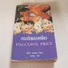 กรงรักพญาเหยี่ยว (Falcon's Prey) เพ็นนี จอร์แดน เขียน ตรีทิพ แปล***สินค้าหมด***