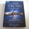 มหากาพย์แฟนตาซี ชุด มหาศึกชิงบัลลังก์ เล่มแรก เกมล่าบัลลังก์ 1.1 (A Game of Thrones: A Song of Ice and Fire) จอร์จ อาร์. อาร์ มาร์ติน เขียน สุนัขป่าโลกันตร์และพิชิต พรหมเกศ แปล***สินค้าหมด***