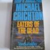 ไอ้คลั่งคืนถิ่น (Eaters of the Dead) และ มนุษย์วิปริต (The Terminal Man) Michael Crichton เขียน***สินค้าหมด***