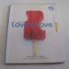 อ่านไป...ให้รักเป็น Love's Love Project 3 พิมพ์ครั้งที่ 2 ยุทธ จันทร์กระจ่าง เขียน***สินค้าหมด***