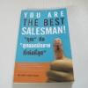 """""""คุณ"""" คือ """"สุดยอดนักขาย"""" ที่เก่งที่สุด (You Are The Best Salesman!) โดย พันโท อานันทฺ์ ชินบุตร***สินค้าหมด***"""
