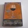 ไวน์ฝรั่งเศส เมรัยอมตะ (Classic Wine) พิมพ์ครั้งที่ 5 กมลศักดิ์ ตั้งธรรมนิยม เขียน***สินค้าหมด***