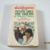 ฝันนั้นไม่สลาย (Never Dies The Dream) Margaret Landon เขียน อมราวดี แปล***สินค้าหมด***