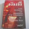 """มัมมี่ (The Mummy of Ramses The Damned) พิมพ์ครั้งที่ 2 Ann Rice เขียน """"บุญญรัตน์"""" แปล***สินค้าหมด***"""