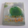 กินอย่างไรให้ไร้โรค (You Are What You Eat) โดย กองบรรณาธิการนิตยสาร Health & Cuisine