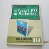 The Pocket MBA in Marketing Strategic Level Event & Sponsorship ผศ.ธีรพันธ์ โล่ห์ทองคำ เขียน