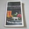 ชายหนุ่มหลุมข้าง ๆ (Grabben i graven Bredvid) Katarina Mazetti เขียน ธนิดา ปาณิกวงษ์ เปอเล่ แปล***สินค้าหมด***