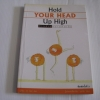 ก้าวข้ามความคิดเดิม (Hold Your Head Up High) ดร.พอล ฮอค นราธิป นัยนา แปลและเรียบเรียง***สินค้าหมด***